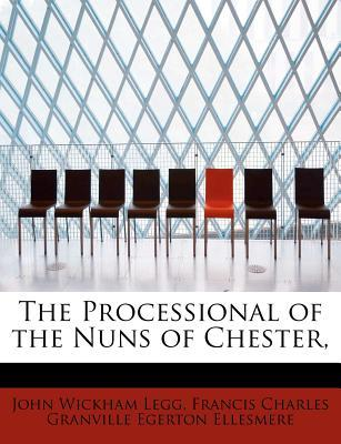 The Processional of the Nuns of Chester,