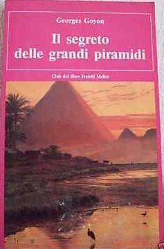 Il segreto delle grandi piramidi