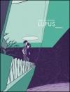 Lupus Vol. 3