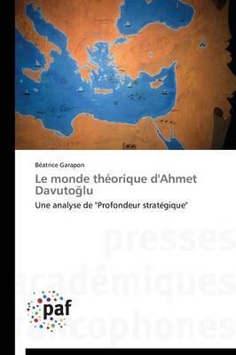 Le Monde Théorique d'Ahmet Davuto Lu