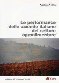 Le performance delle aziende italiane del settore agroalimentare