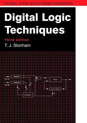 Digital Logic Techniques, 3rd Edition