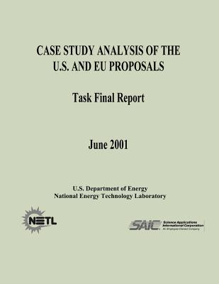 Case Study Analysis of the U. S. and Eu Proposals