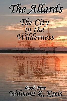 The City in the Wilderness