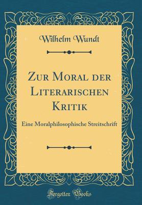 Zur Moral der Literarischen Kritik