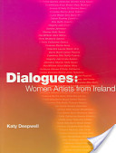 Dialogues: Women Artists from Ireland