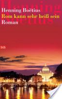 Rom kann sehr heiß ...