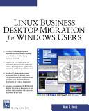 Windows to Linux business desktop migration