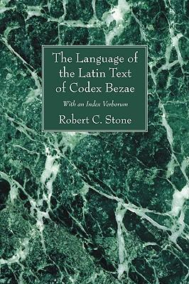 The Language of the Latin Text of Codex Bezae