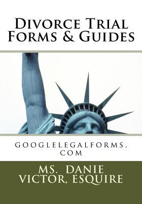 Divorce Trial Forms and Guides