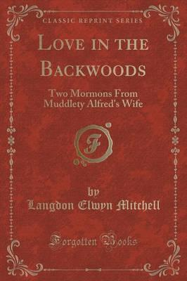 Love in the Backwood...