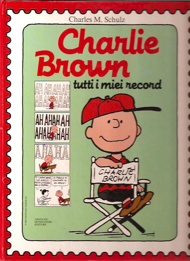 Charlie Brown, tutti i miei record