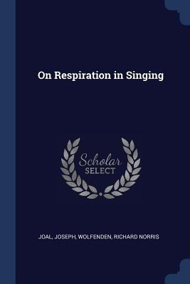 On Respiration in Singing