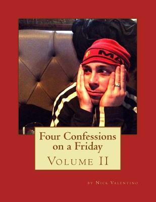 Four Confessions on a Friday