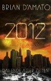 2012: Das Ende aller...