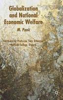 Globalization and National Economic Welfare