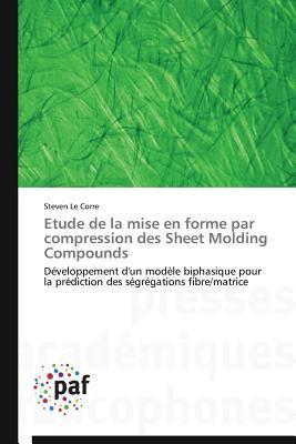 Etude de la Mise en Forme par Compression des Sheet Molding Compounds
