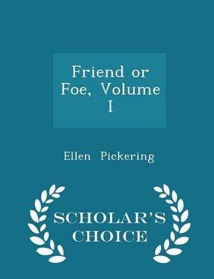 Friend or Foe, Volum...
