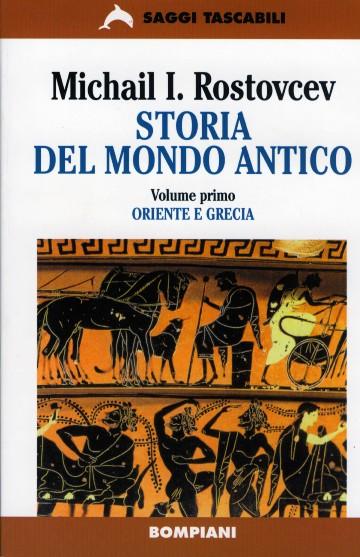 Storia del mondo antico [Volume I]