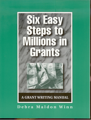 Six Easy Steps to Millions in Grants