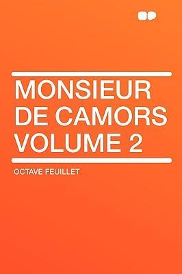 Monsieur De Camors V...