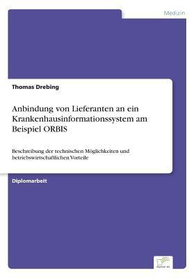 Anbindung von Lieferanten an ein Krankenhausinformationssystem am Beispiel ORBIS