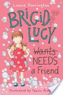 Brigid Lucy: Brigid Lucy Needs A Best Friend