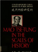 Mao Tse-Tung in the Scales of History