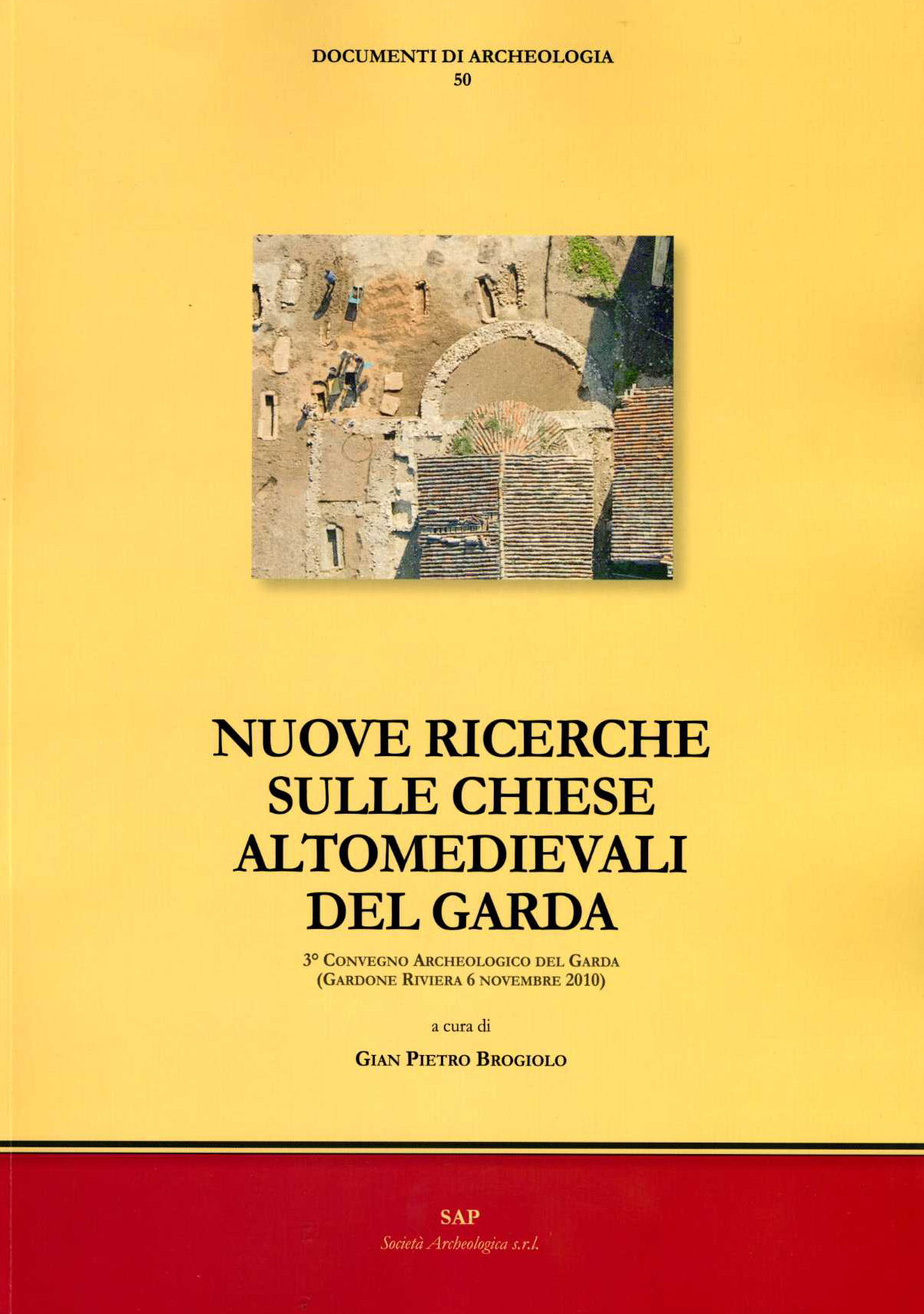 Nuove ricerche sulle chiese altomedievali del Garda