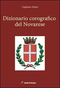 Dizionario corografico del novarese