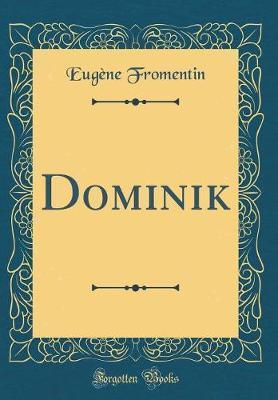 Dominik (Classic Rep...