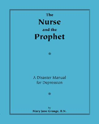 The Nurse and the Prophet