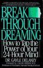 Breakthrough Dreaming