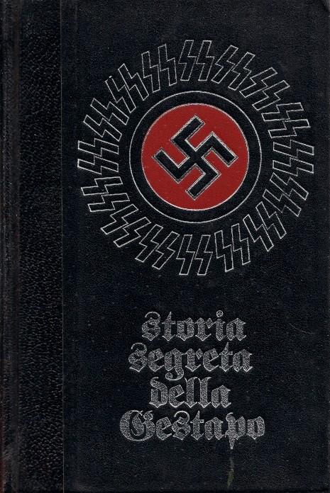 Storia segreta della Gestapo - Vol. II