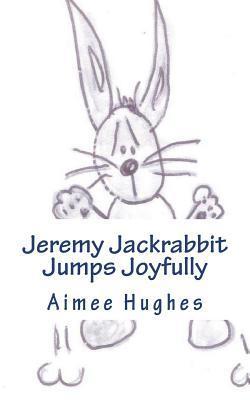 Jeremy Jackrabbit Jumps Joyfully