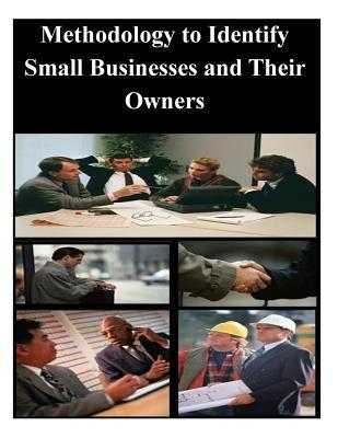 Methodology to Identify Small Businesses and Their Owners