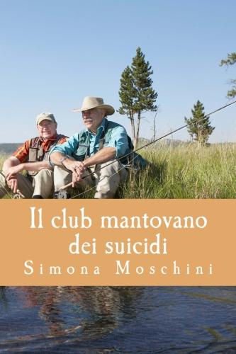 Il club mantovano dei suicidi