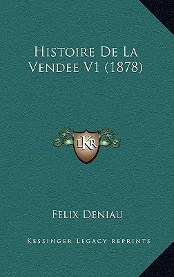 Histoire de La Vendee V1 (1878)