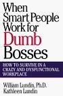 When Smart People Work for Dumb Bosses