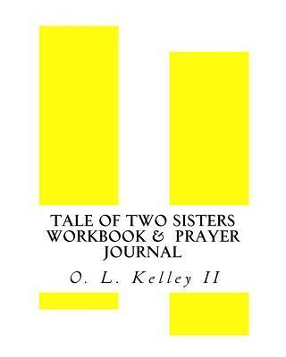 Tale of Two Sisters Workbook & Prayer Journal