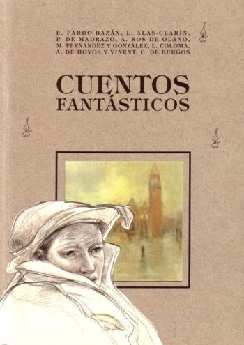 Cuentos Fantasticos / Fantastic Stories