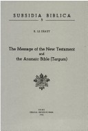 The Message of the New Testament and the Aramaic Bible