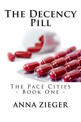 The Decency Pill