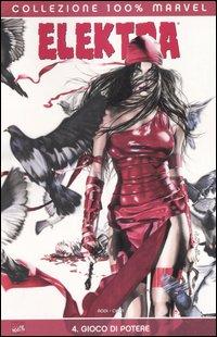 Elektra vol.4 : Gioc...