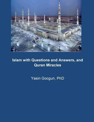 Islam With Questions and Answers, and Quran Miracles