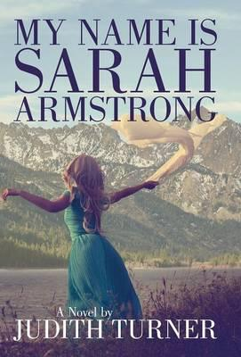 My Name Is Sarah Armstrong