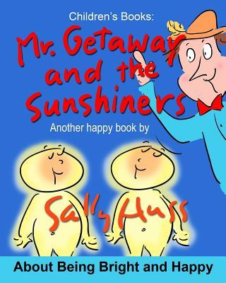MR. GETAWAY AND THE ...