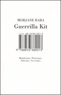 Guerrilla kit