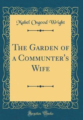 The Garden of a Comm...