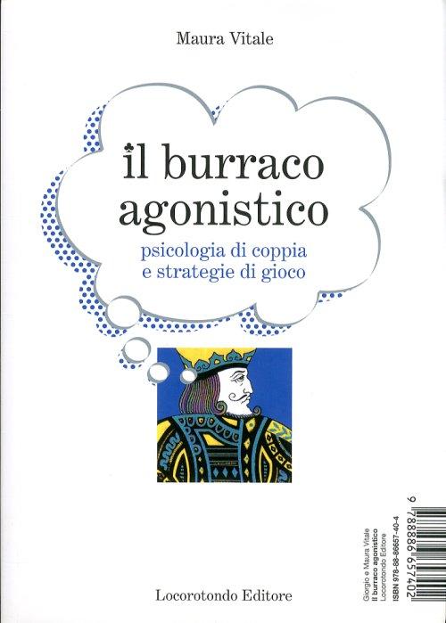 Il burraco agonistico-Il manuale del burraco